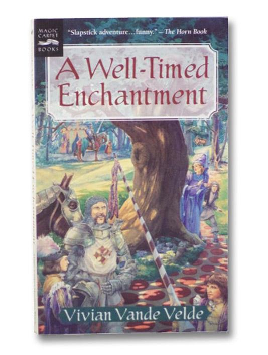 A Well-Timed Enchantment, Vande Velde, Vivian
