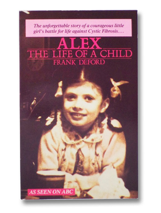 Alex: The Life of a Child (As Seen on ABC), DeFord, Frank