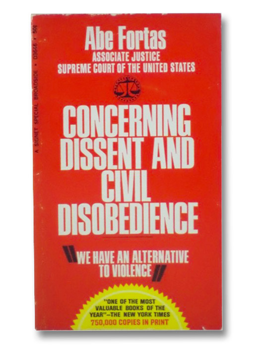 Concerning Dissent and Civil Disobedience, Fortas, Abe