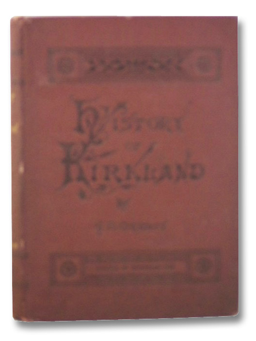 History of the Town of Kirkland, Gridley, A.D.