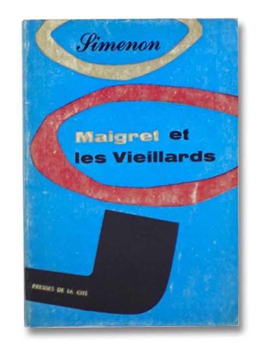 Maigret et les Vieillards, Simenon, Georges