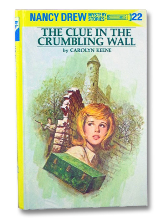 The Clue in the Crumbling Wall (Nancy Drew Mystery Stories, No. 22), Keene, Carolyn