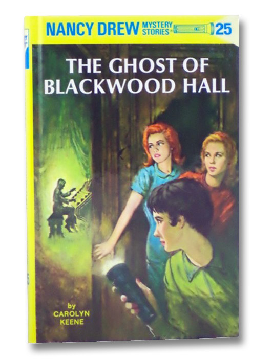 The Ghost of Blackwood Hall (Nancy Drew Mystery Stories, No. 25), Keene, Carolyn