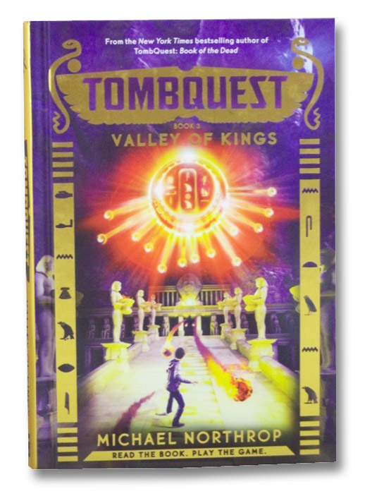 Valley of Kings (TombQuest, Book 3), Northrop, Michael