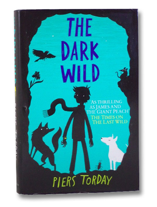 The Dark Wild, Torday, Piers