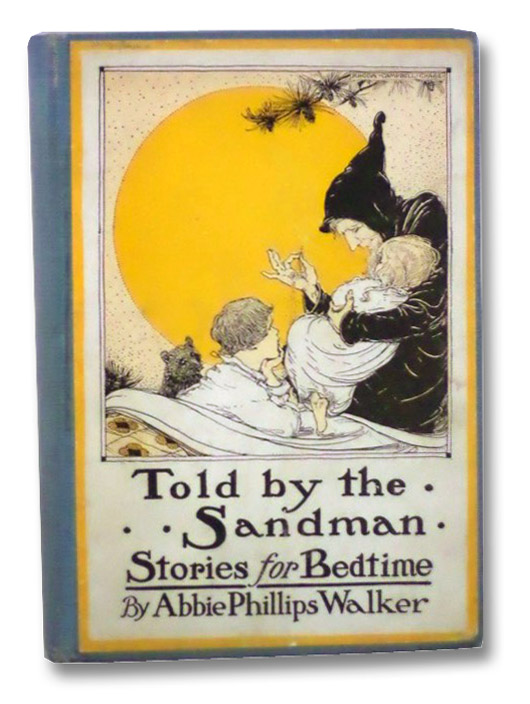 Told by the Sandman: Stories for Bedtime, Walker, Abbie Phililps; Chase, Rhoda C.