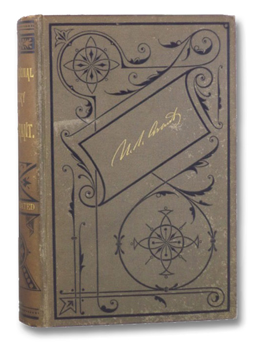 A Personal History of Ulysses S. Grant, Illustrated by Thirty-Two Engravings, Fac-similes of Letters from Grant, Lincoln, Sheridan, Buckner, Lee, Etc.; and Six Maps., Richardson, Albert D.