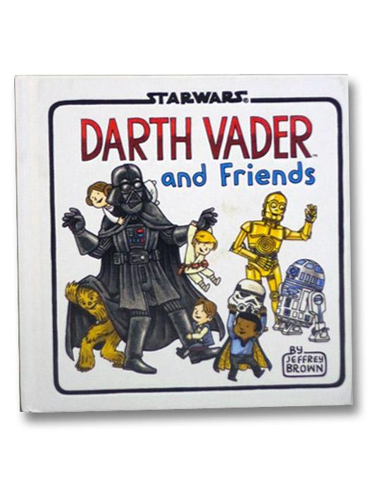 Darth Vader and Friends (Star Wars), Brown, Jeffrey