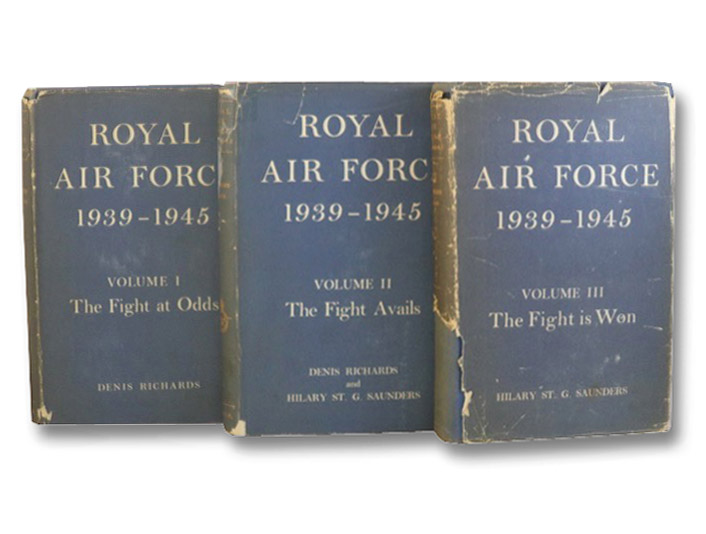 Royal Air Force, 1939-1945, in Three Volumes: The Fight at Odds; The Fight Avails; The Fight is Won, Richards, Denis; Saunters, Hilary St. G.