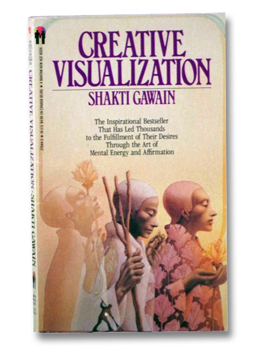 Creative Visualization, Gawain, Shakti
