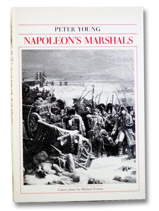 Napoleon's Marshals, Young, Peter