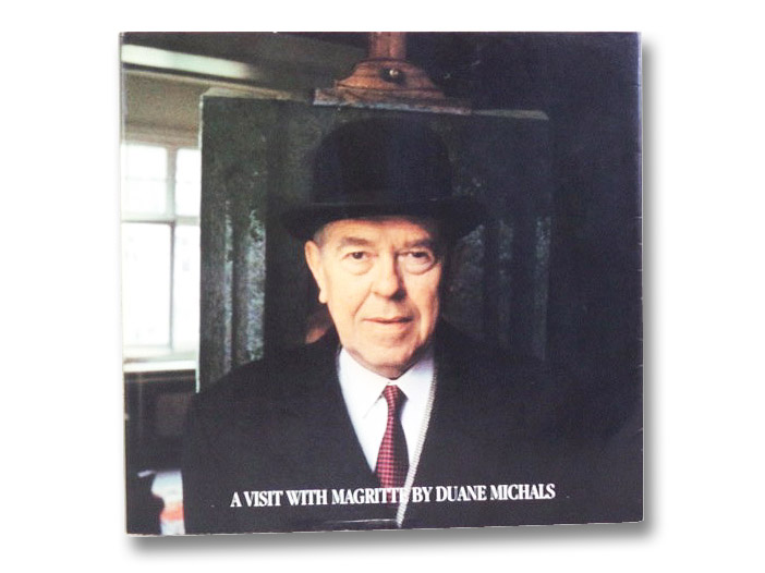 A Visit With Magritte, Michals, Duane