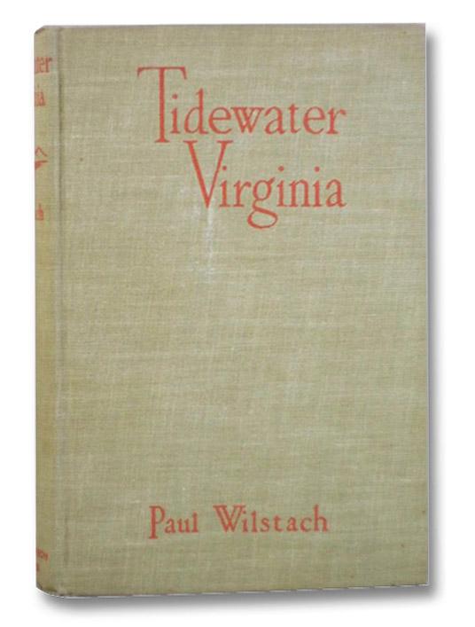 Tidewater Virginia, Wilstach, Paul
