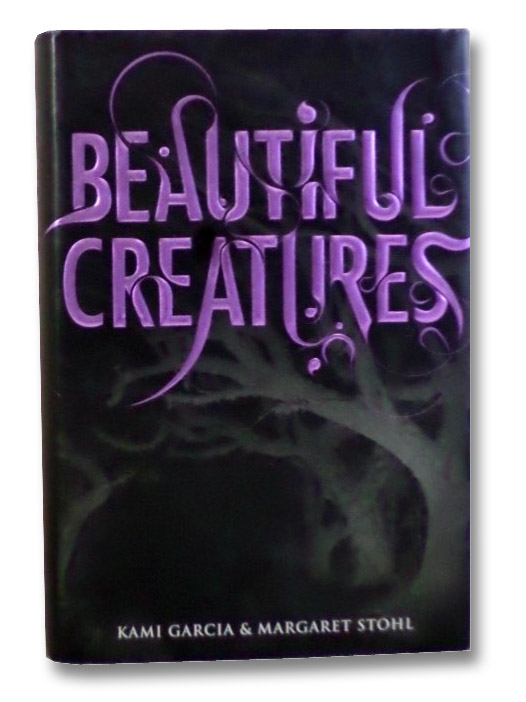 Beautiful Creatures, Garcia, Kami; Stohl, Margaret