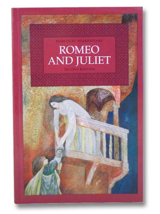 Romeo and Juliet (Harcourt Shakespeare), Shakespeare, William