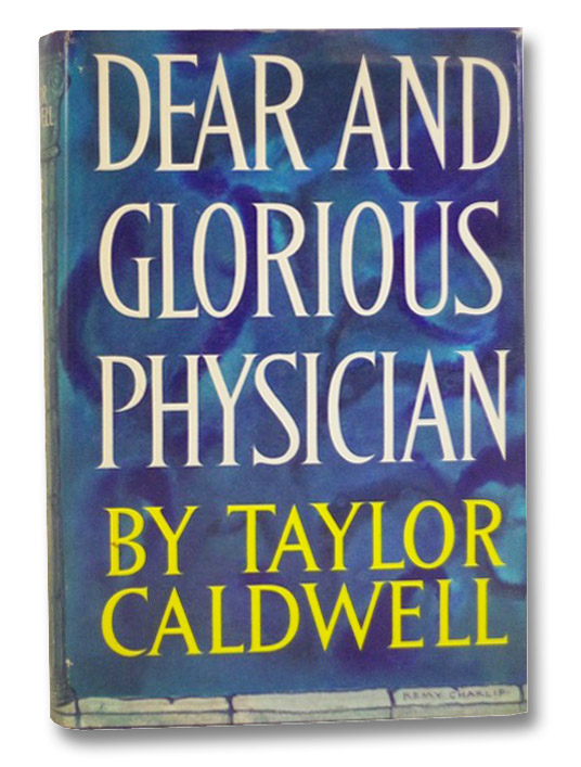 Dear and Glorious Physician, Caldwell, Taylor