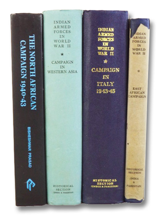 Campaigns in the Western Theatre, in Four Volumes: North African Campaign, 1940-43; Campaign in Western Asia; Campaign in Italy; East African Campaign (The Official History of the Indian Armed Forces in World War II), Prasad, Bisheshwar; Bharucha, P.C.; Pal, Dharm