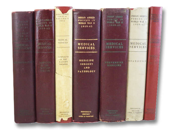 Medical Services, in Seven Volumes: Administration; The Campaigns in the Western Theatre; The Campaigns in the Eastern Theatre; Medicine, Surgery and Pathology; Preventive Medicine; Statistics; Medical Stores and Equipment (The Official History of the Indian Armed Forces in World War II), Raina, Bishen L.; Pillai, E.K.K.