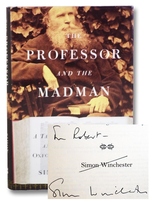 Professor and the Madman: A Tale of Murder, Insanity, and the Making of the Oxford English Dictionary, Winchester, Simon