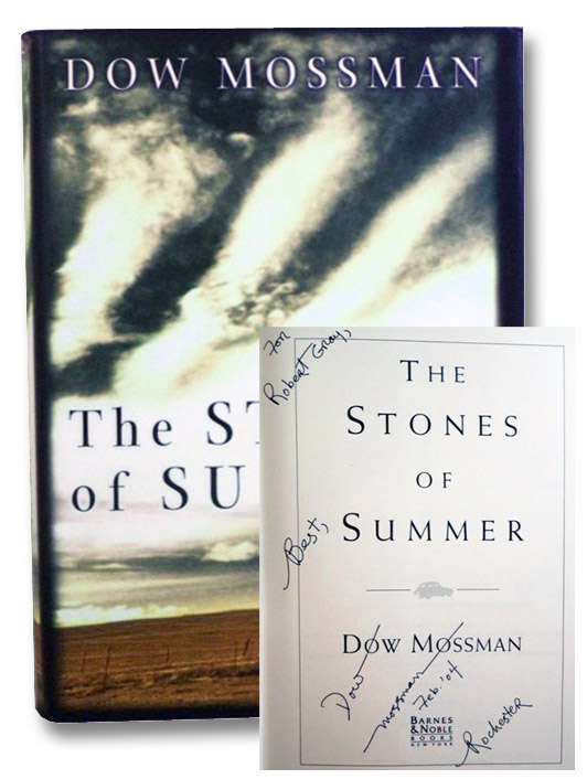 The Stones of Summer, Mossman, Dow