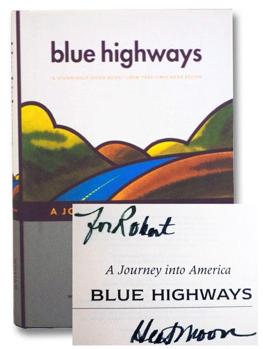 Blue Highways: A Journey into America, Heat Moon, William Least