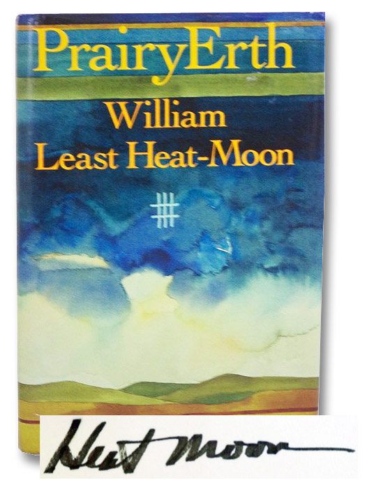 PrairyErth: (A Deep Map), Heat Moon, William Least