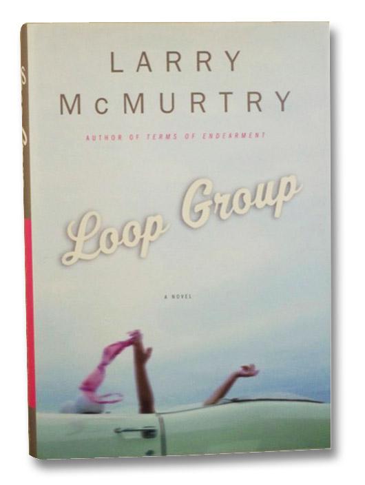 Loop Group, McMurtry, Larry