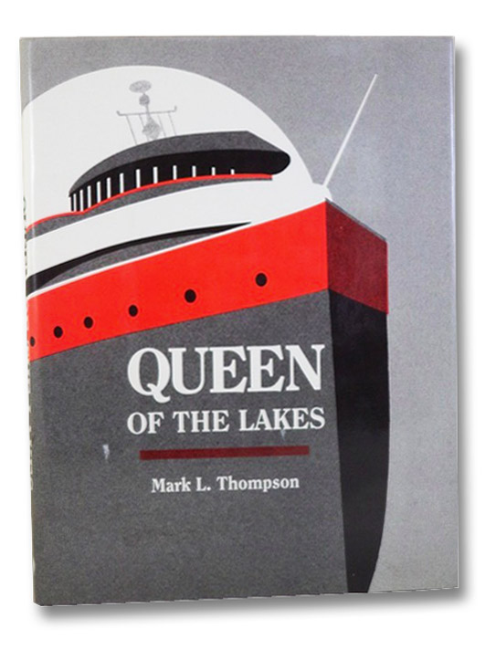 Queen of the Lakes (Great Lakes Books Series), Thompson, Mark L.