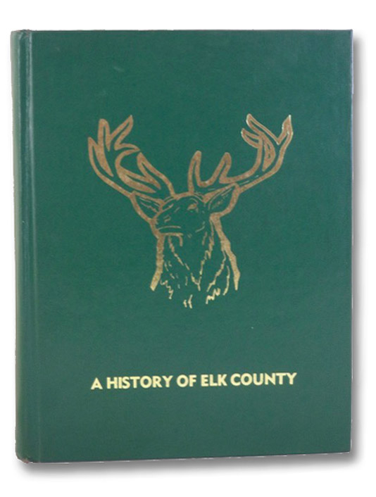 A History of Elk County, Wessman, Alice L.