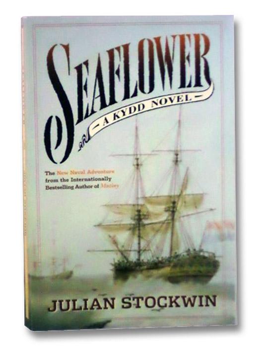 Seaflower (A Kydd Novel), Stockwin, Julian