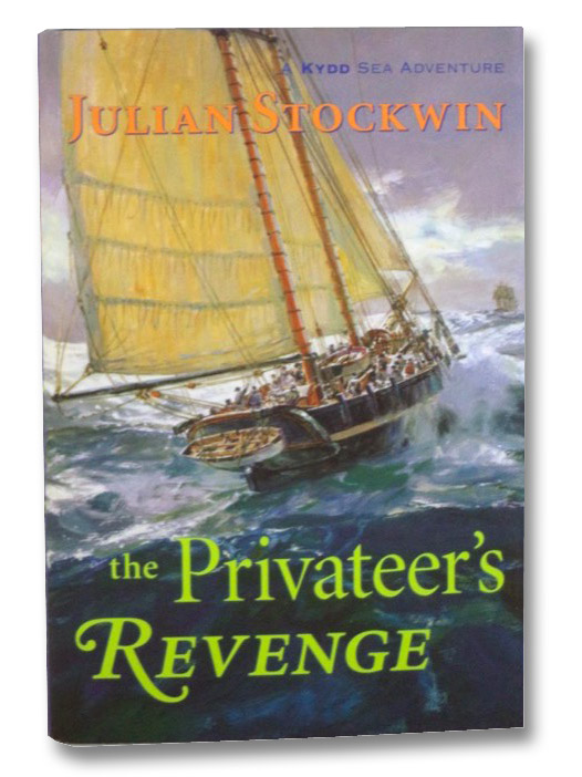 The Privateer's Revenge (A Kydd Sea Adventure), Stockwin, Julian