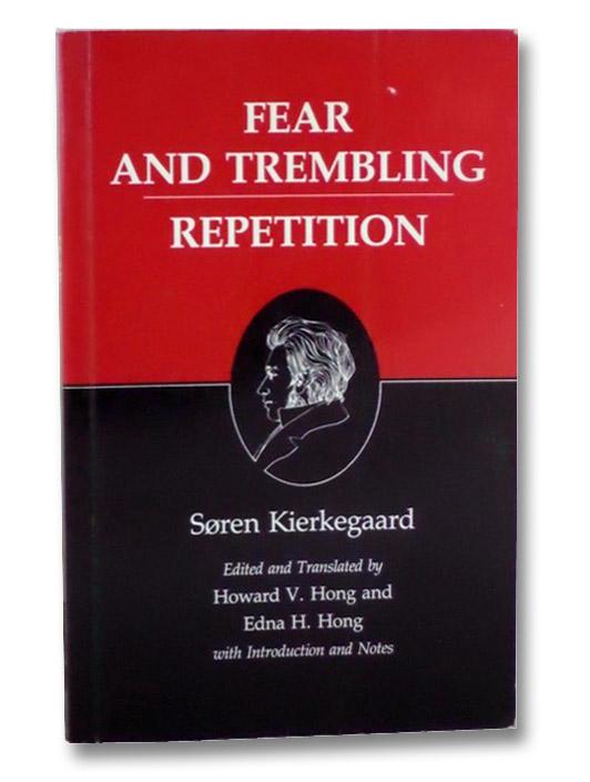 Fear and Trembling / Repetition: Kierkegaard's Writings, Vol. 6, Kierkegaard, Soren