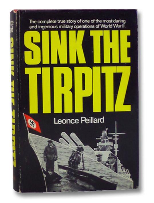 Sink the Tirpitz, Peillard, Leonce; Coburn, Oliver