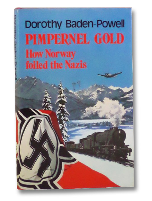 Pimpernel Gold: How Norway Foiled the Nazis, Baden-Powell, Dorothy; Collier, Sir Laurence