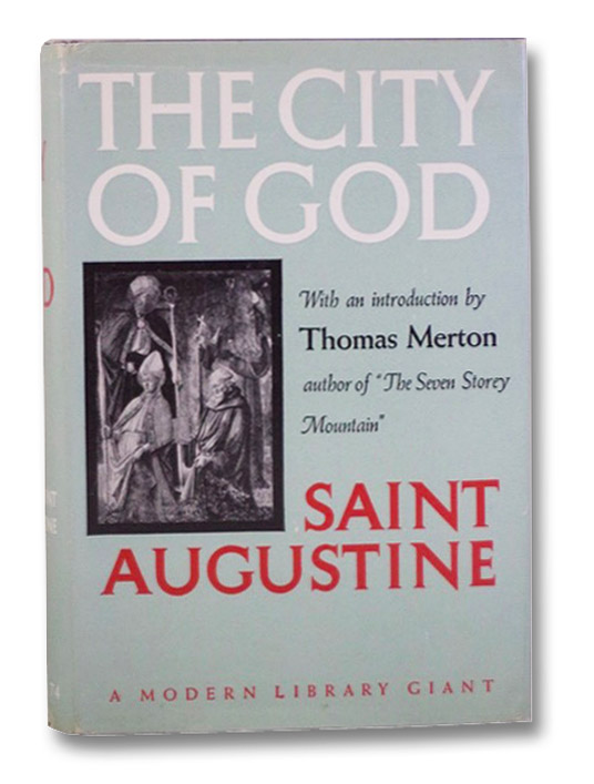 The City of God (Modern Library Giant G-74), Saint Augustine