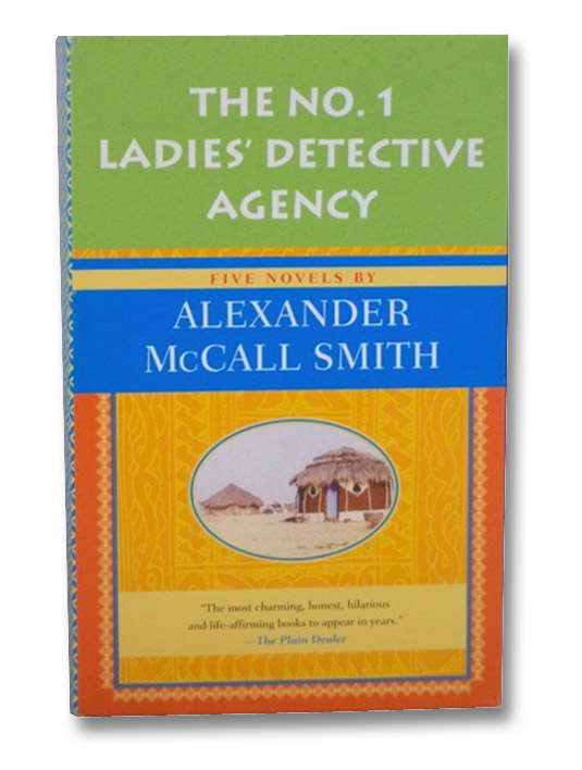The No. 1 Ladies' Detective Agency 5-Book Boxed Set: The No. 1 Ladies' Detective Agency; Tears of the Giraffe; Morality for Beautiful Girls; The Kalahari Typing School for Men; The Full Cupboard of Life, Smith, Alexander McCall
