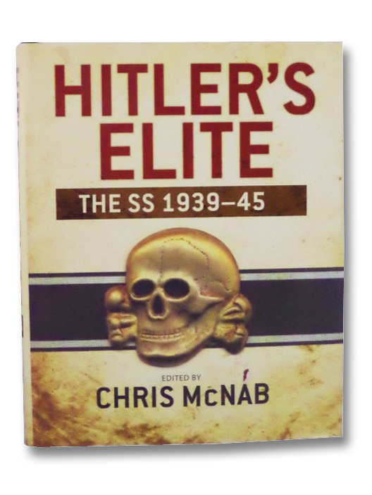 Hitler's Elite: The SS 1939-45, McNab, Chris