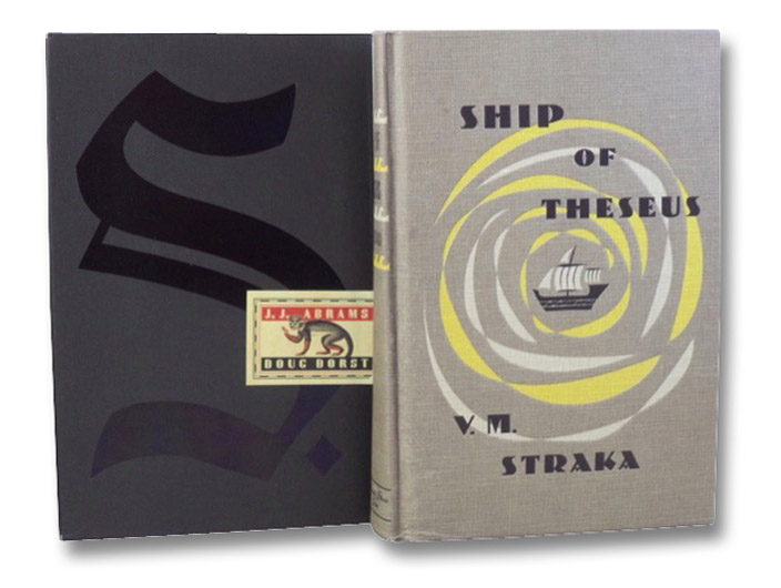 S./Ship of Theseus, Abrams, J.J.; Dorst, Doug; [Straka, V.M.]
