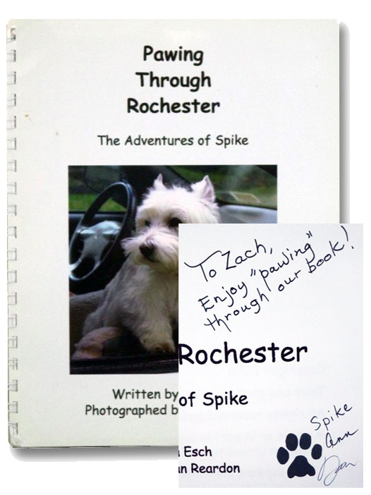 Pawing through Rochester: The Adventures of Spike, Ann, Esch; Reardon, Dan