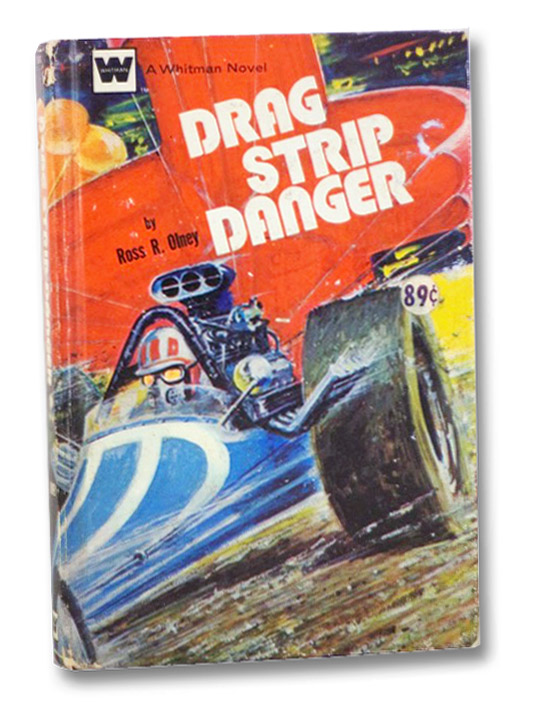 Drag Strip Danger (A Whitman Novel), Olney, Ross R.; Kidder, Harvey