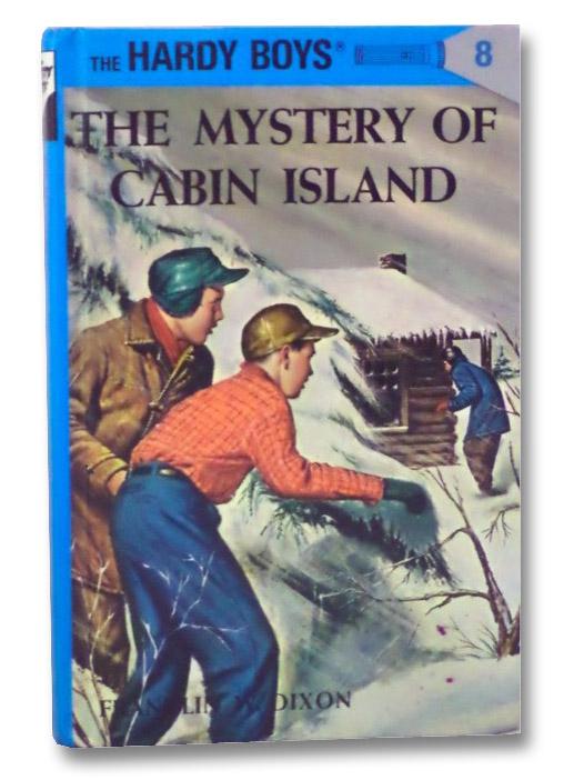 The Mystery of Cabin Island (The Hardy Boys), Dixon, Franklin W.