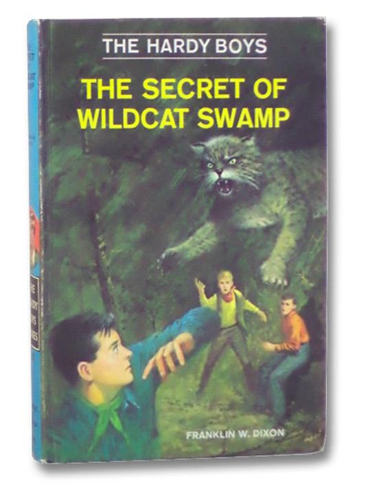The Secret of Wildcat Swamp (The Hardy Boys), Dixon, Franklin W.