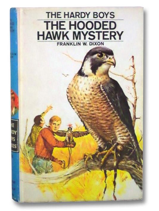 The Hooded Hawk Mystery (The Hardy Boys), Dixon, Franklin W.