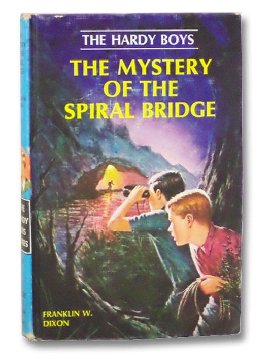 The Mystery of the Spiral Bridge (The Hardy Boys), Dixon, Franklin W.