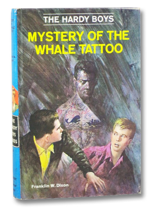 Mystery of the Whale Tattoo (The Hardy Boys), Dixon, Franklin W.