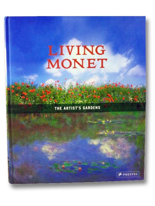 Living Monet: The Artist's Gardens, Kutschbach, Doris