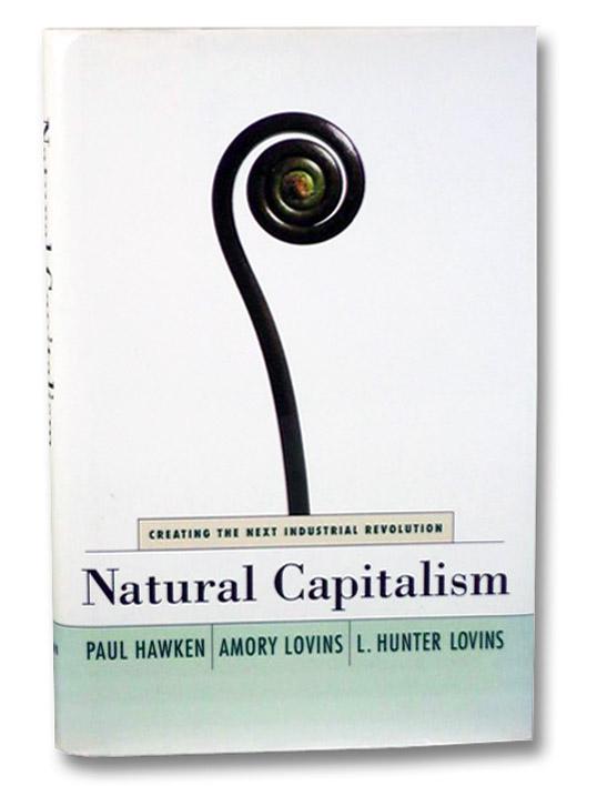 Natural Capitalism, Hawken, Paul