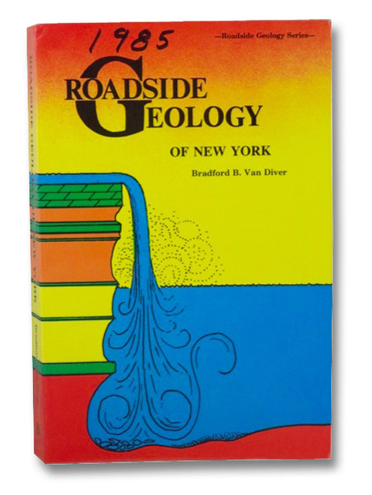Roadside Geology of New York, Van Diver, Bradford B.