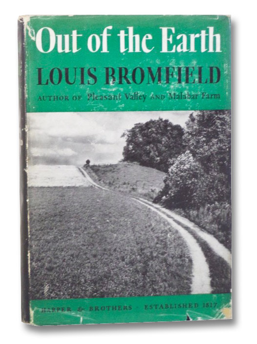 Out of the Earth, Bromfield, Louis