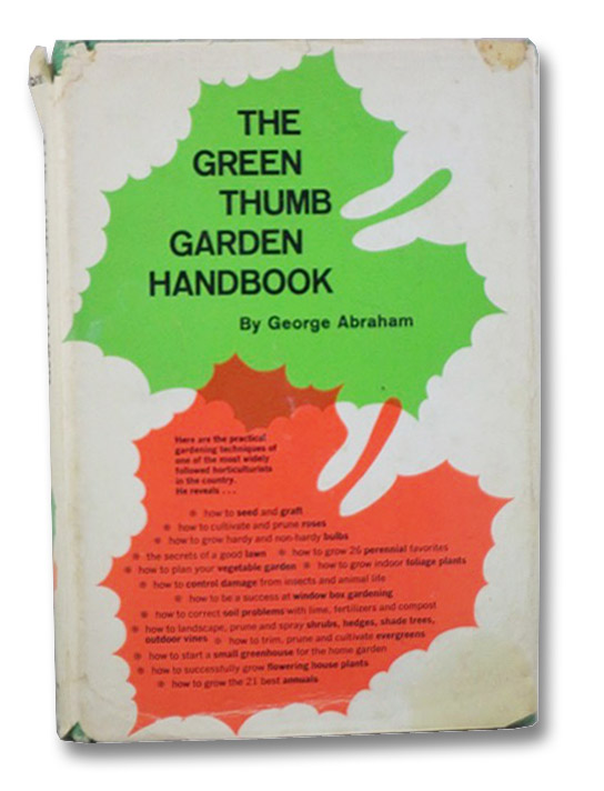 The Green Thumb Garden Handbook, Abraham, George